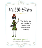 Middle Sister Drama Queen Pinot Grigio - DOW