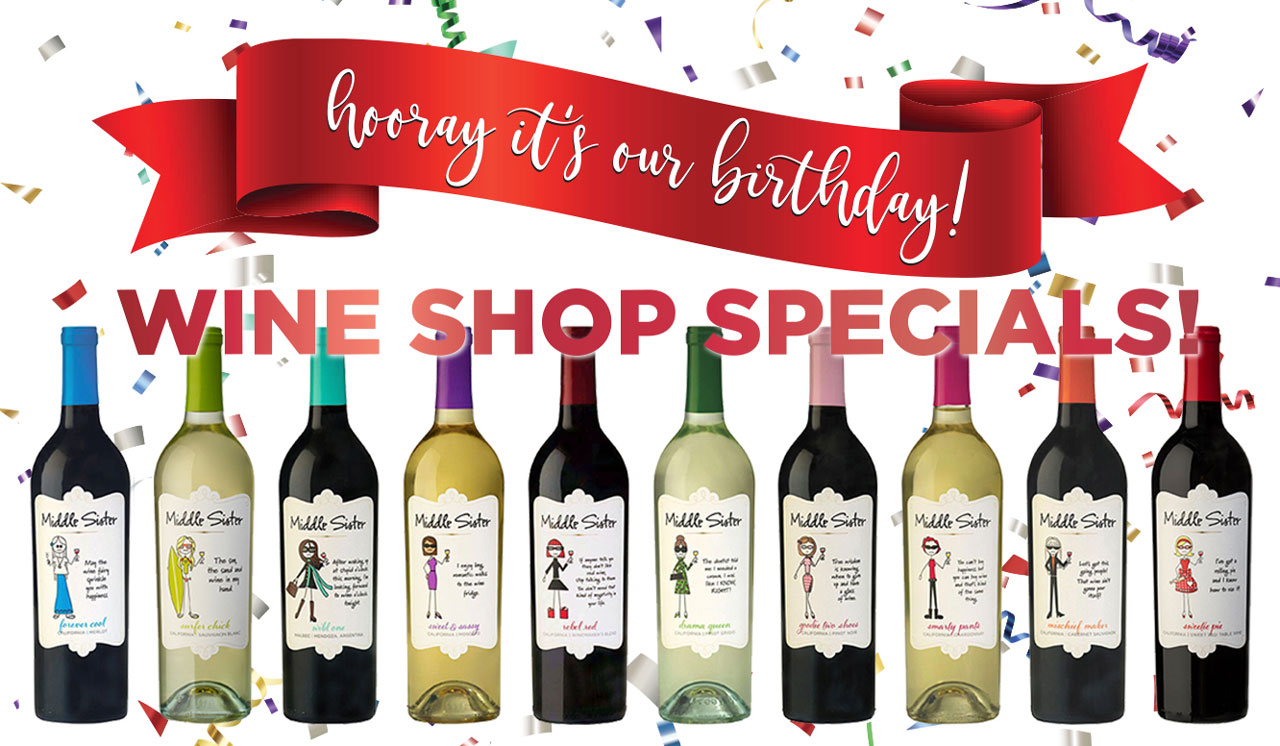 Hooray it's our birthday! Wine Shop Specials